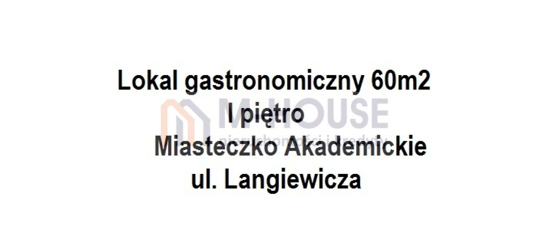 Lokal 60m2, Miasteczko Akademickie